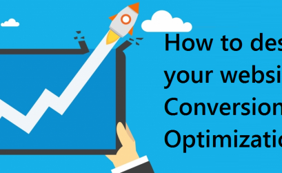 How To Design Your Website For Conversion Rate Optimization